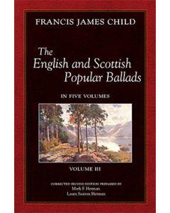 The English and Scottish Popular Ballads, Vol 3