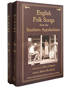English Folk Songs from the Southern Appalachians, 2 Vol Set