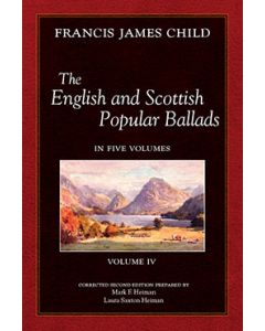 The English and Scottish Popular Ballads, Vol 4