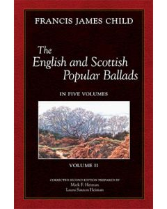 The English and Scottish Popular Ballads, Vol 2