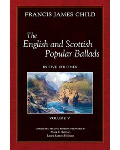 The English and Scottish Popular Ballads, Vol 5