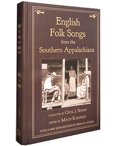 English Folk Songs from the Southern Appalachians, Volume 1