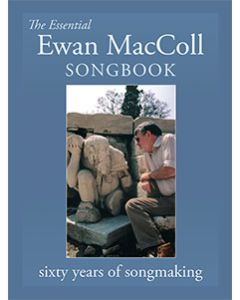 The Essential Ewan MacColl Songbook