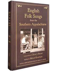 English Folk Songs from the Southern Appalachians, Volume 2